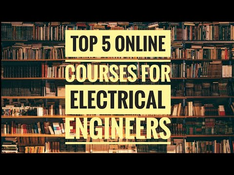 Top 5 Online Courses for Electrical Engineers