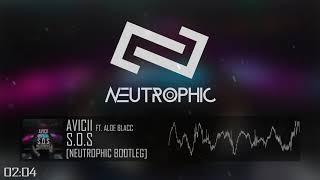 Avicii Ft. Aloe Blacc   S.O.S (Neutrophic Hardstyle Bootleg)