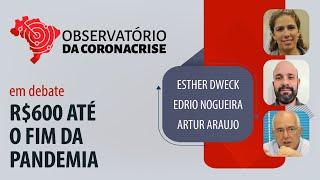 #AOVIVO | R$600 até o fim da pandemia | Observatório da Coronacrise.