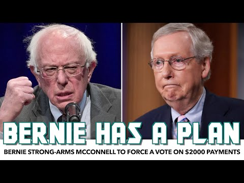 Bernie Strong-Arms McConnell To Force A Vote On $2000 Payments
