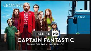 Captain Fantastic - Einmal Wildnis und zurück Film Trailer