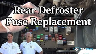 Defroster Fuse Replacement - Rear
