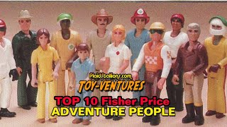 Toy-Ventures: Top 10 Fisher Price Adventure People Sets