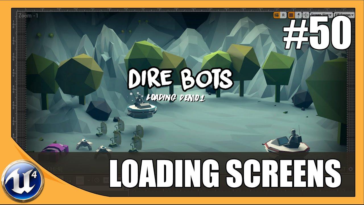 Creating Loading Screens - #50 Unreal Engine 4 Beginner Tutorial Series