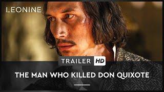 The Man Who Killed Don Quixote Film Trailer