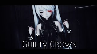 【MMD】Egoist (Guilty Crown) 【Miku】