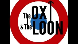 """Documentary Preview """"The OX and The LOON"""" (2015)"""