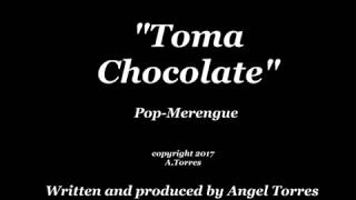 TOMA CHOCOLATE VID