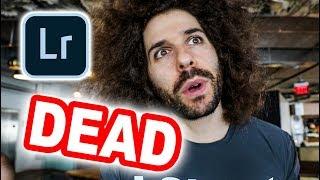 Adobe Lightroom is DEAD!?