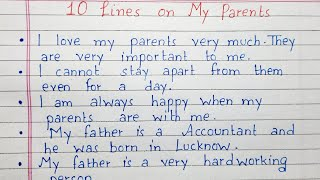 Write 10 lines on My parents   10 lines essay   English