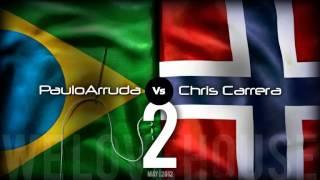 Paulo Arruda Vs Chris Carrera II / Techno & Tech House