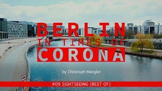 Berlin in Times of Corona - #09 - Sightseeing (Best of)