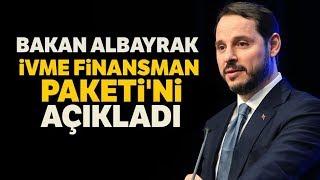 Hazine Ve Maliye Bakanı Albayrak, İVME Finansman Paketi'ni Açıkladı