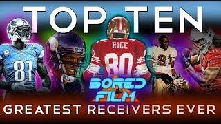 Top Ten Greatest Wide Receivers Ever