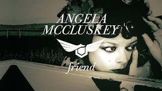 Friend - Angela McCluskey (from the Wild Colonials, live @ KCRW)