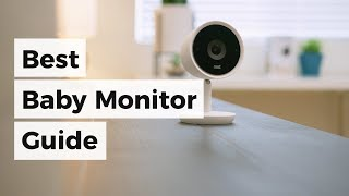 Best Baby Monitor 2017 | Review & Buyer's Guide