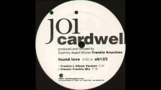 Joi Cardwell   Found Love 2015 Vocal Remaster