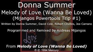 "Donna Summer - Melody of Love (Mijangos Powertools Trip #1) LYRICS - SHM ""Melody of Love"" 1994"