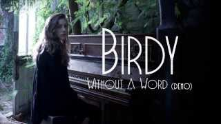 Birdy - Without A Word (Demo) [Audio]