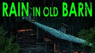 🎧 Rain Sounds on Old Barn | Ambient Noise to Fall Asleep Now, @Ultizzz day#30