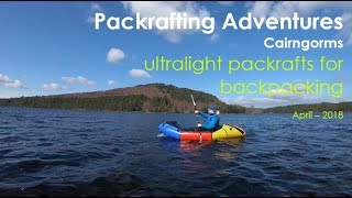 Packrafting Adventures, Cairngorms | April 2018, On The Adventure Trials Scotland