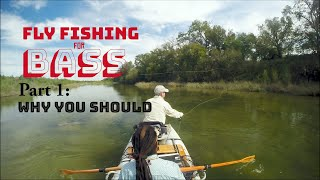 Fly Fishing for Bass Part One