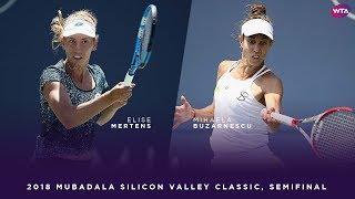 Elise Mertens Vs. Mihaela Buzarnescu | 2018 Mubadala Silicon Valley Classic Semifinal