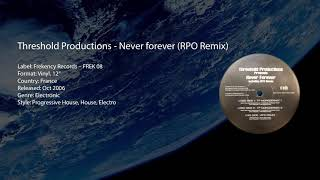 Threshold Productions - Never Forever (RPO Remix)