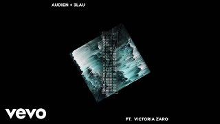 "Video thumbnail of ""Audien, 3LAU - Hot Water (Audio) ft. Victoria Zaro"""