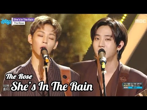 [HOT] The Rose  - She's In The Rain,  더 로즈 - She's In The Rain Show Music Core 20181013