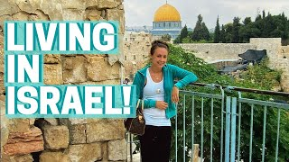 WHAT IT WAS LIKE TO LIVE IN ISRAEL FOR A YEAR!