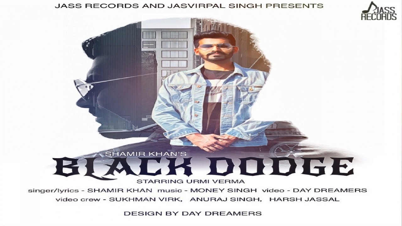 Black Dodge Mp3 song download by Shamir Khan