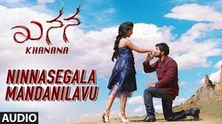 gratis download video - Ninnasegala Mandanilavu Full Audio Song | Khanana Kannada Movie | Aryavardan,Avinash