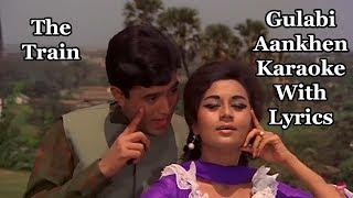 Gulabi Aankhen Jo Teri Dekhi Karaoke With Lyrics   - YouTube