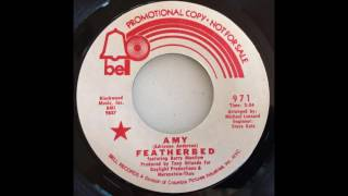 Featherbed - Amy 1971 ((Stereo)) [Barry Manilow]