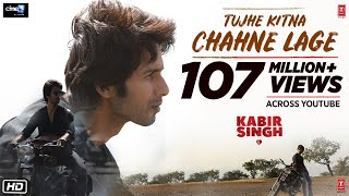 Tujhe Kitna Chahne Lage - Official Video Song