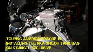 Episode 14 - Installing the RKA Shiloh Tank Bag on a 2016 K1600 GTL Exclusive