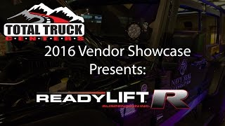 2016 Total Truck Centers™ Vendor Showcase presents: ReadyLIFT