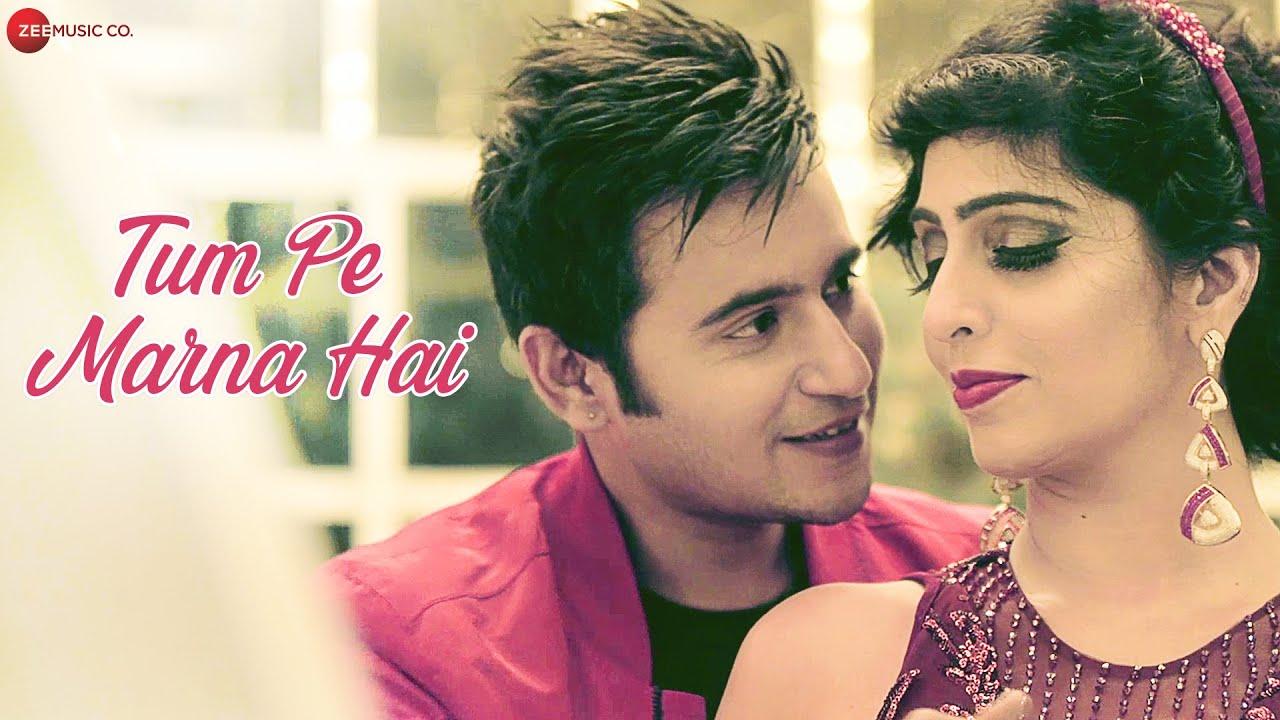 Tum Pe Marna Hai Lyrics | Aaditya Singh Rajput | Shweta Kothari