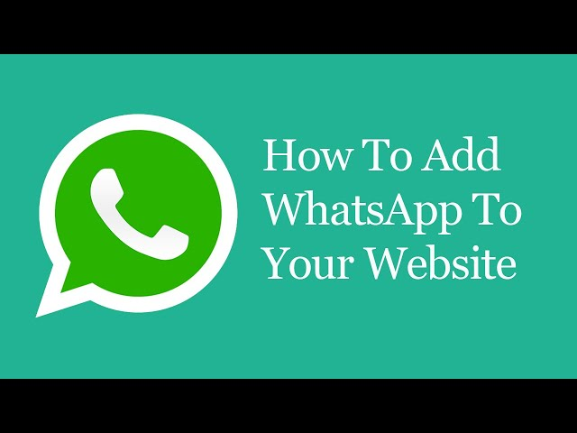 How To Add Whatsapp Your Website