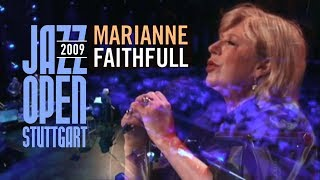 Marianne Faithfull - Jazz Open Stuttgart (Live in Germany, 2009) [Full Concert]