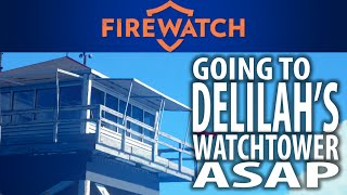 What happens if you go to Delilah's watchtower early in Firewatch? (Going to Thorofare tower ASAP)