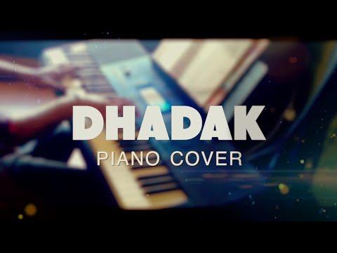 Dhadak Piano Cover - Tejas