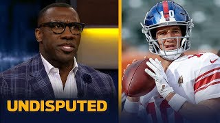 Giants need to start Eli Manning over Daniel Jones — Shannon Sharpe | NFL | UNDISPUTED