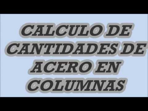 CALCULO DE CANTIDADES DE ACERO EN COLUMNAS