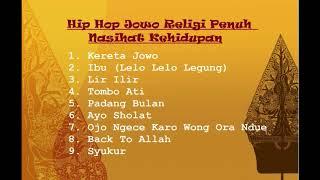 HIP HOP Jowo Religi Islam || Penuh Nasihat Kehidupan