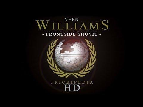 Neen Williams: Trickipedia - Frontside Shuvit