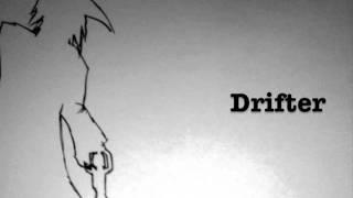 Resurrection Man- Drifter original song (FREE DEMO DOWNLOAD!!)