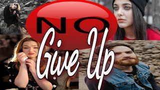 Never Give Up | Never Give Up Motivational Video | Don't Give Up | Don't Ever Give Up | Keep Trying