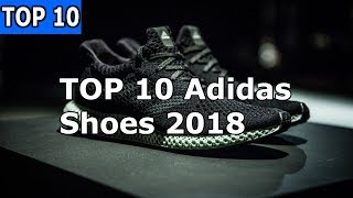 TOP 10 Adidas Shoes 2019